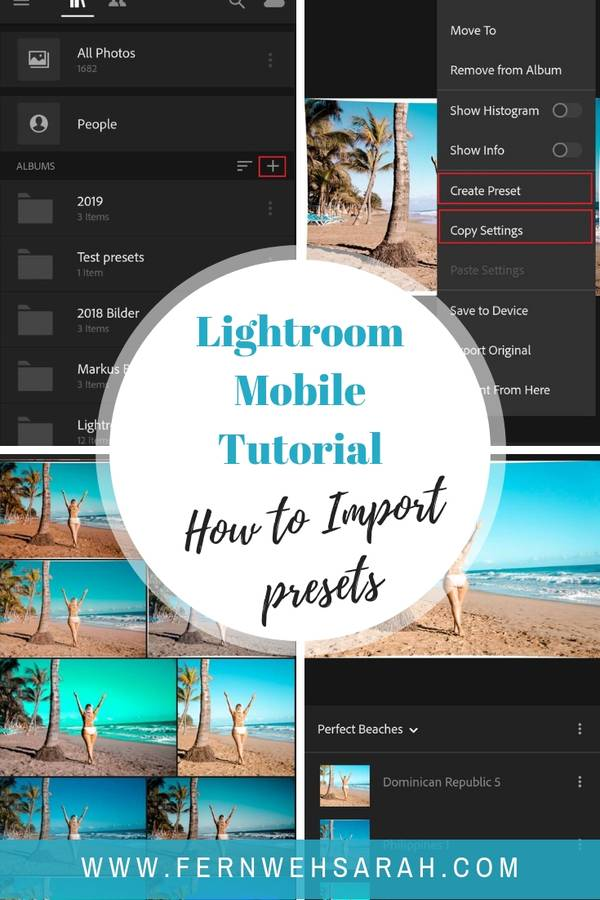 How to easily import and use mobile Lightroom presets ⋆ Fernwehsarah