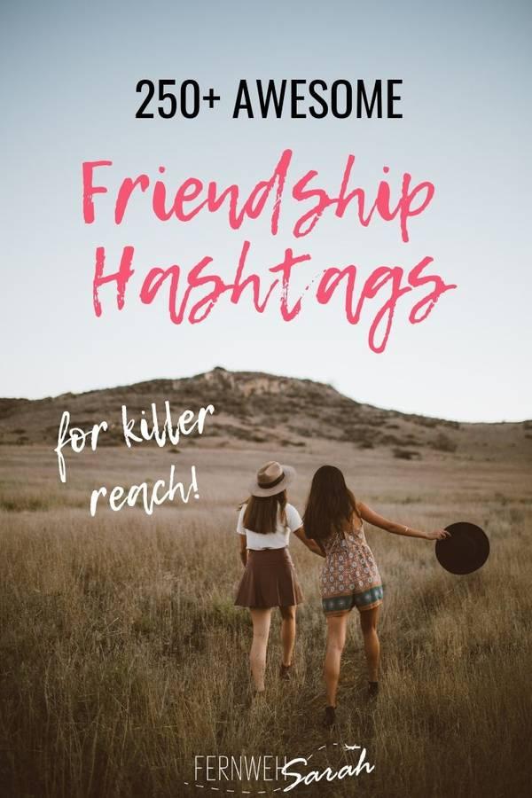 friendship hashtags for instagram for killer reach