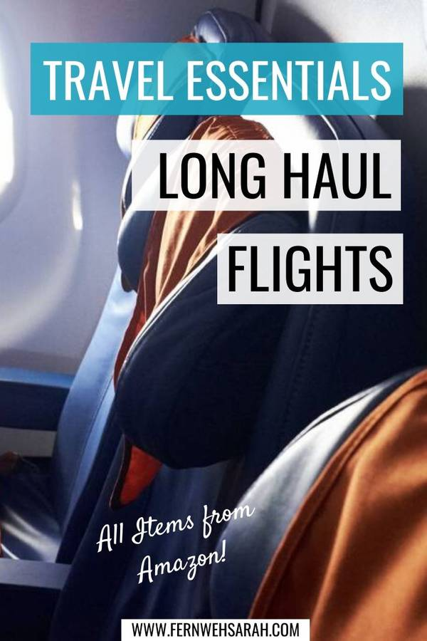 Travel Essentials For Long Haul Flights Fernwehsarah